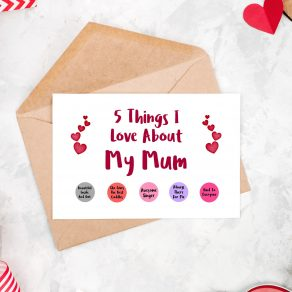 5 Things I Love About My Mum Card
