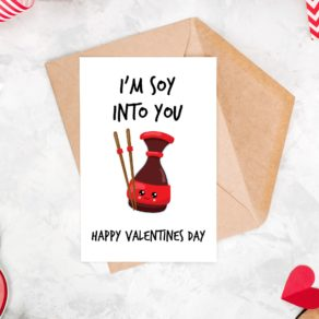 Soy Into You Valentine's Day Card