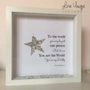 -to-the-world-you-may-be-just...-personalised-frame-[5]-18671-p.png